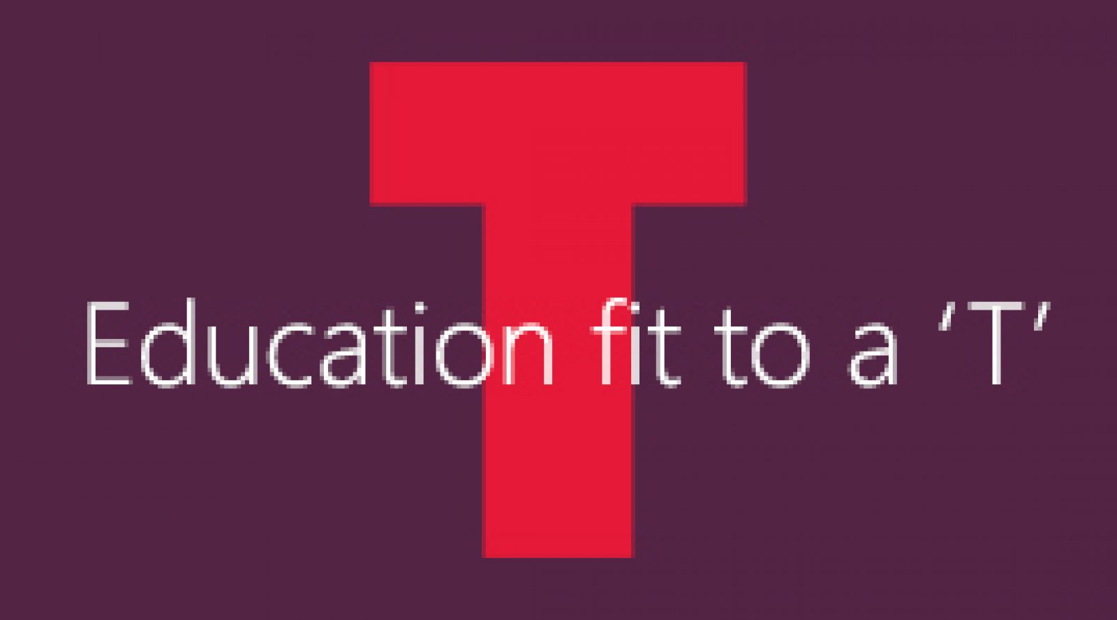 education fit to a T