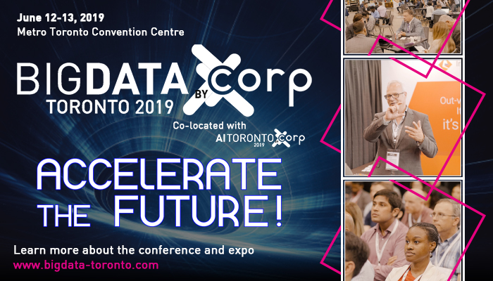 Big Data & AI Toronto Conference is June 12 & 13, 2019