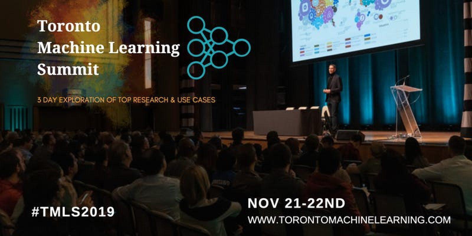 Toronto Machine Learning Summit 2019