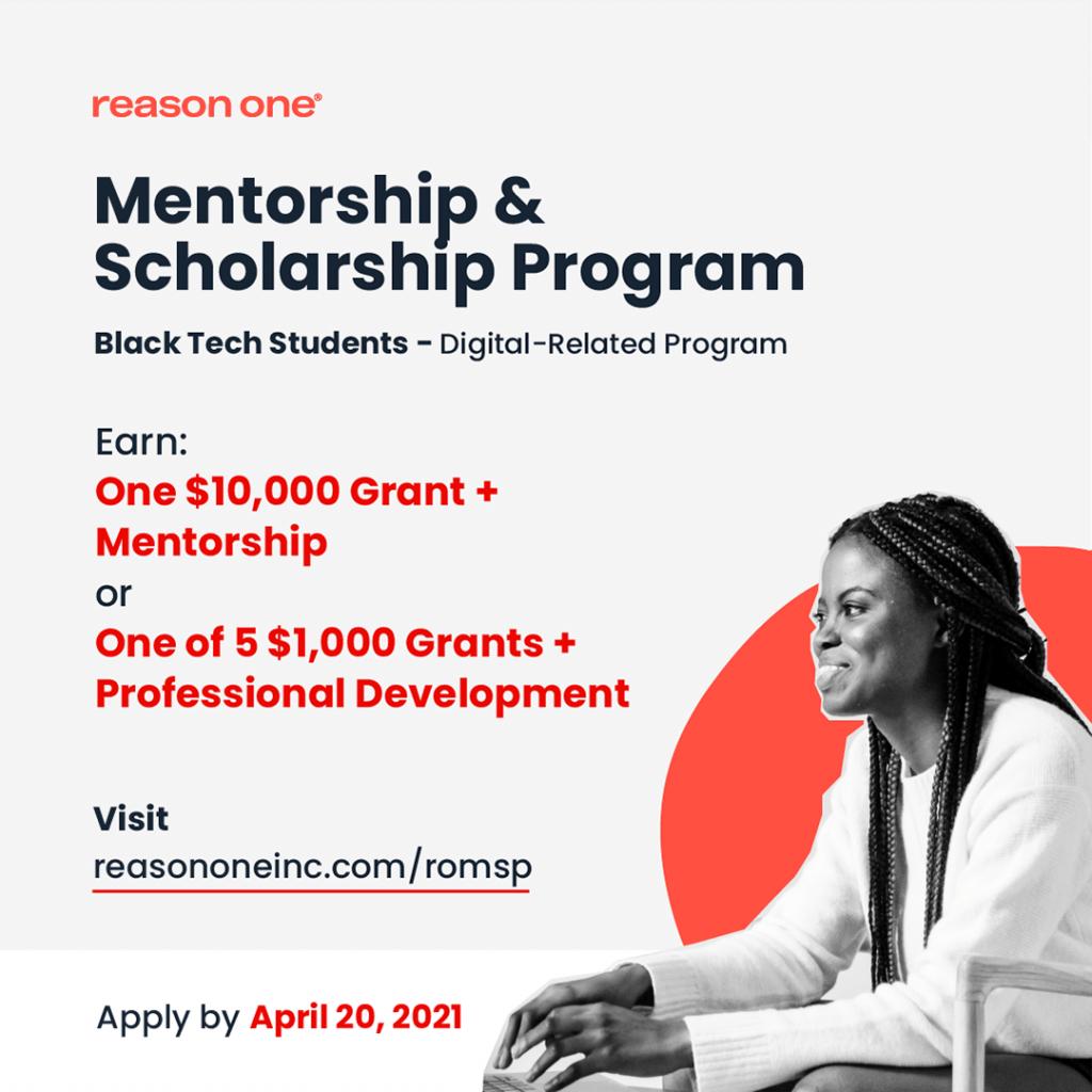 Reason One Mentorship and Scholarship Program for Black Students