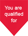 You are qualified for